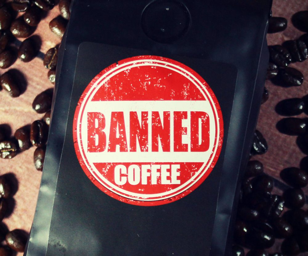 Banned Coffee 1