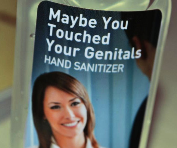 You Touched Your Genitals Sanitizer